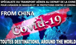 Spécialiste du Transport aérien au départ de la Chine, de masques et de protections pour combattre le COVID-19.