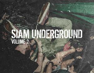 Siam Underground Vol 2 Out Now!