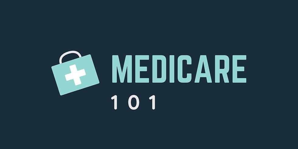 Online: Medicare 101 (5-18-21)