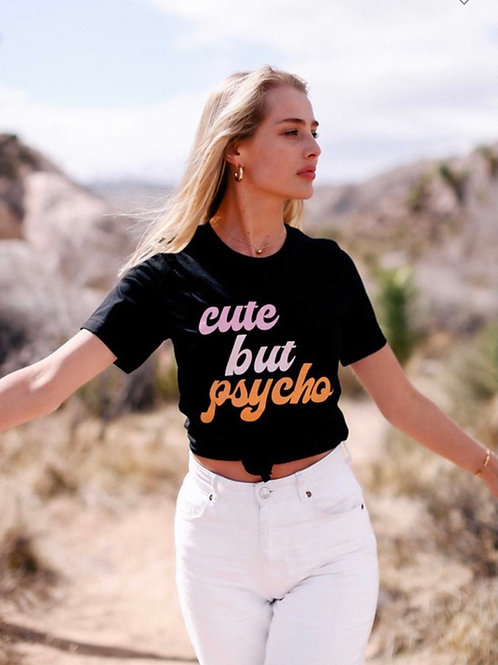 Cute But Psycho Graphic Tee
