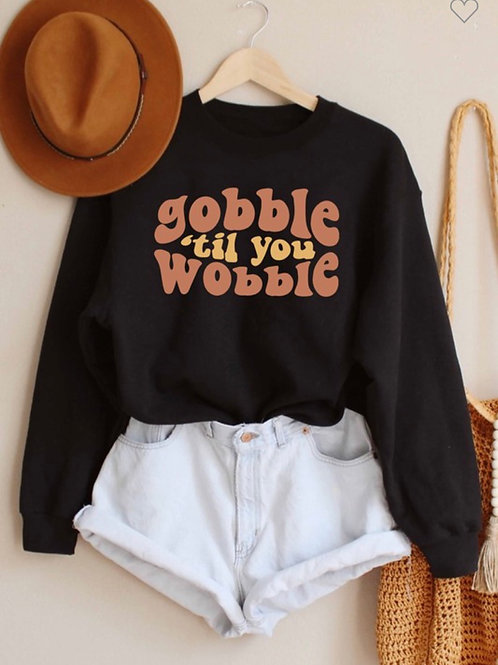 🦃Gobble Til You Wobble 🦃