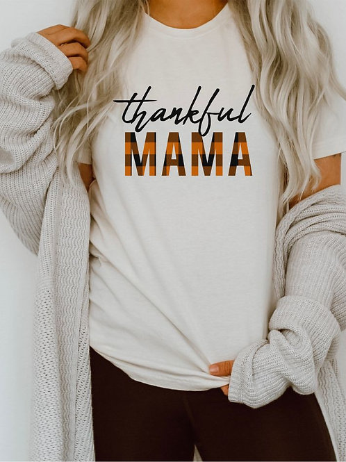 Thankful MAMA