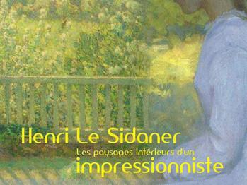"""""""Henri Le Sidaner, les paysages intérieurs d'un impressionniste"""" à Gray"""