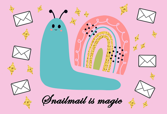 Postcard - Snailmail is magic