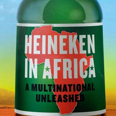 Heineken in Africa: a troubling case study