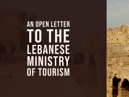 An Open Letter to the Lebanese Ministry of Tourism