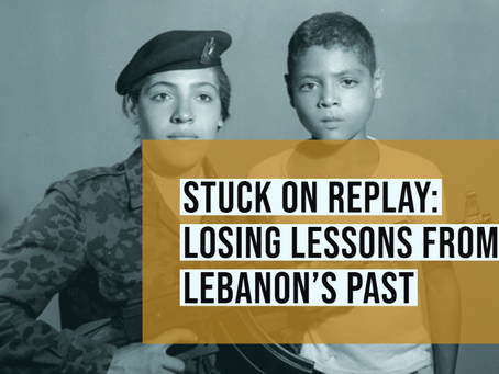 Stuck on replay: Losing Lessons from Lebanon's Past