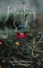 natalieguttormsson-plantingseeds-smallcover.jpg