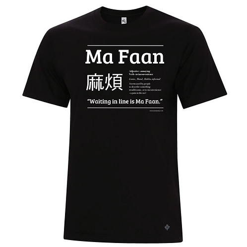 t-shirt unisex - ma faan [pain in the ass] - waiting in line