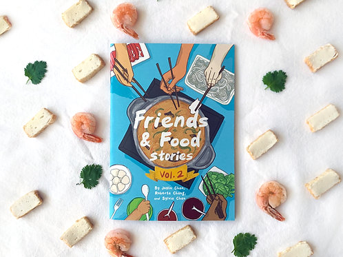 Friends & Food: Stories - vol. 2