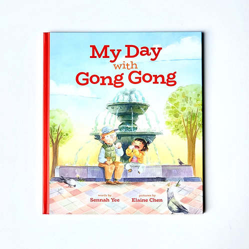 My Day with Gong Gong (hardcover)