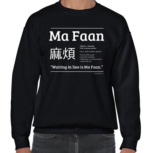 crew sweatshirt unisex - ma faan [pain in the ass] - waiting in line