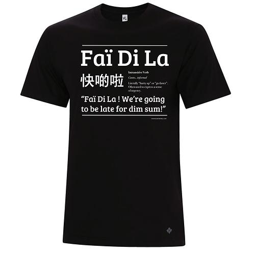 t-shirt unisex - faï di la [hurry up] - late for dim sum