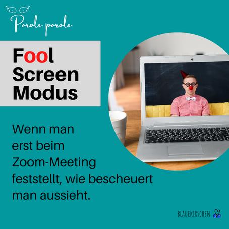 Fool Screen Modus