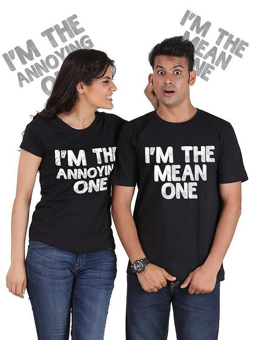 The Mean One, The Annoying One Couple T-Shirts
