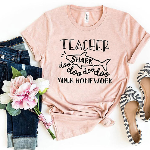 Teacher Shark Doo Doo Your Homework Shirt