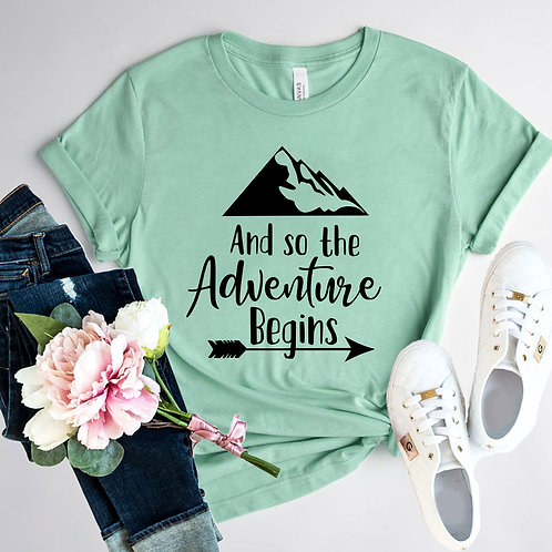 And So The Adventure Begins Shirt