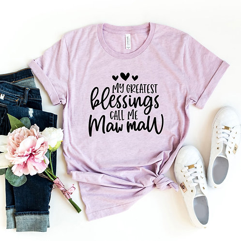 My Greatest Blessing Call Me Maww Maww Shirt