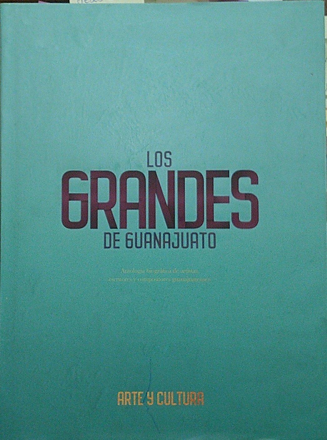 24. Los grandes de Guanajuato