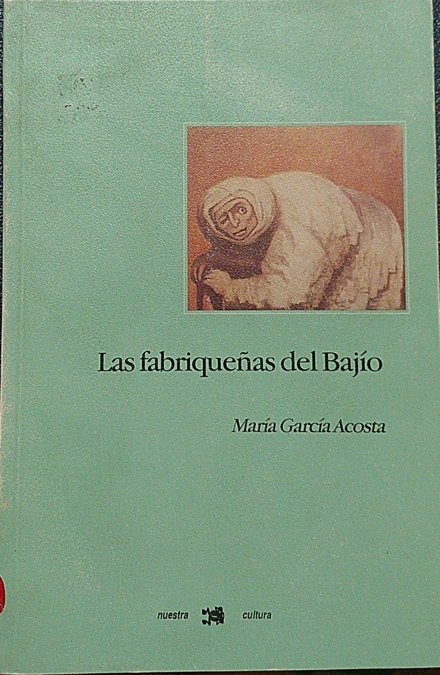 17._Las_fabriqueñas_del_Bajío