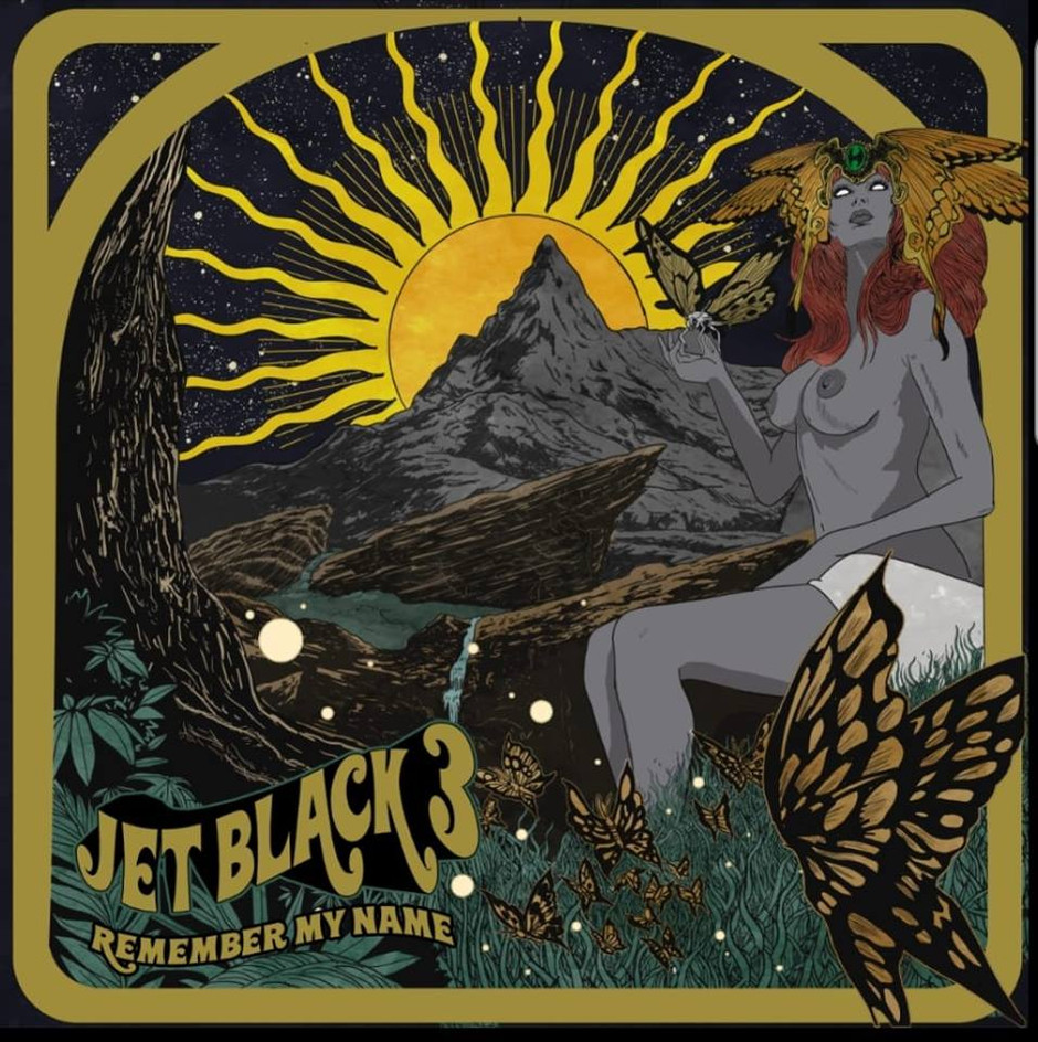 MAY 31st RELEASE FOR JET BLACK 3 DEBUT ALBUM  'REMEMBER MY NAME'