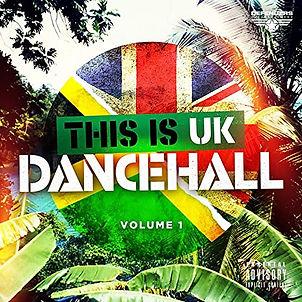 THIS IS UK DANCEHALL VOL 1.jpg