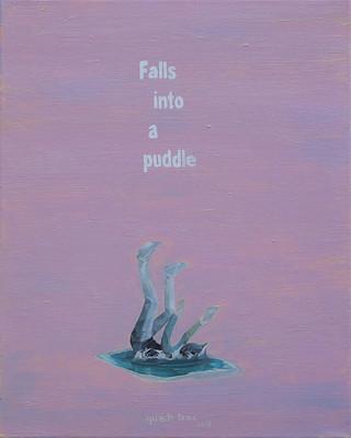 Rơi vào một vũng nước - Falls into a puddle