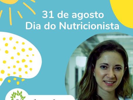 31 de agosto, Dia do Nutricionista