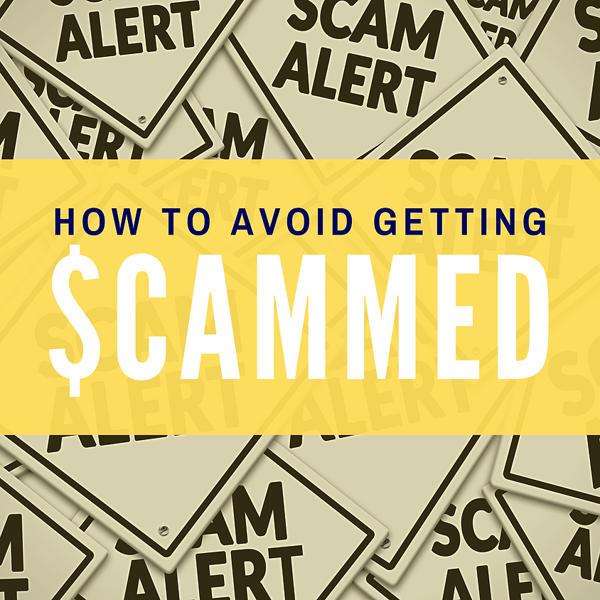 How to Avoid Getting SCAMMED