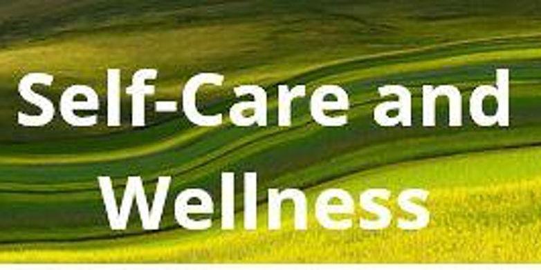 Self-Care and Wellness