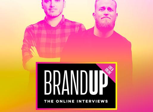 BrandUP Live & Online - The Interviews