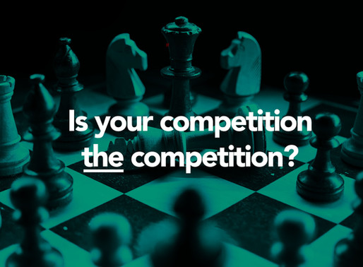 Is your competition the competition?