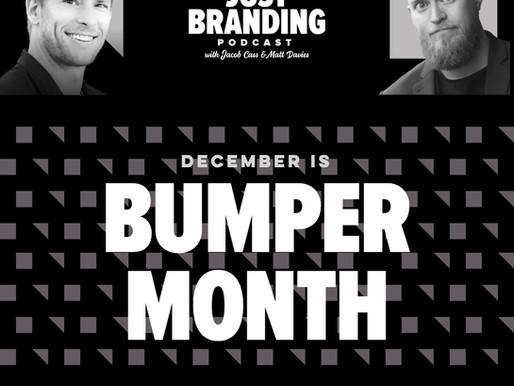 JUSTBranding bumper month