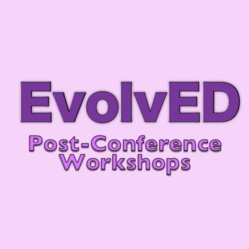 EvolvED Post-Conference Workshop: Mastering Keynote