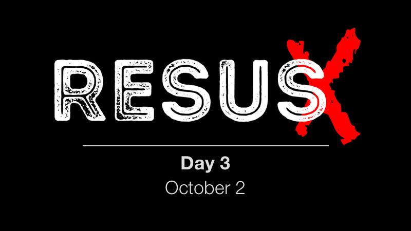 ResusX: Day 3