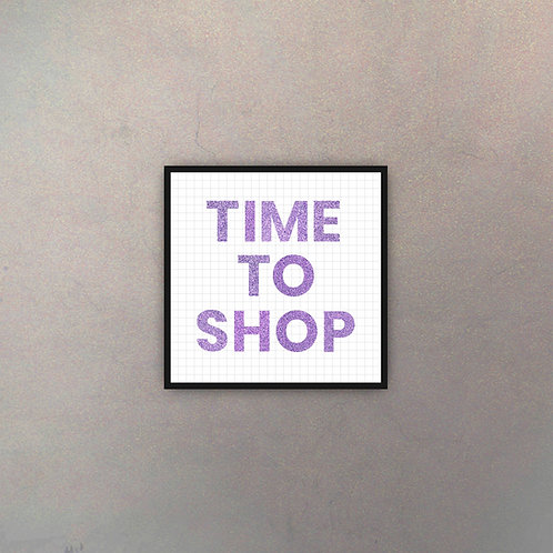 Time To Shop