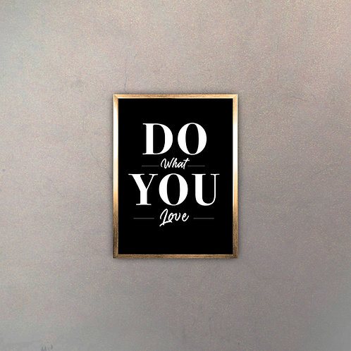 """Frase """"Do What You Love"""" Gold"""
