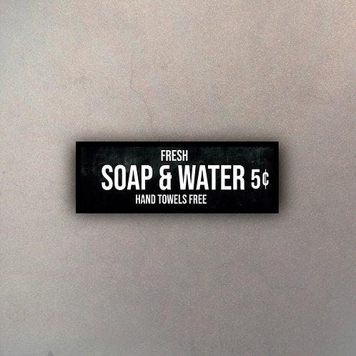 Soap & Water
