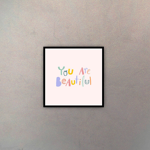 """Frase """"You Are Beautiful"""""""