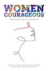 Women Courageous: Leading through the Labyrinth