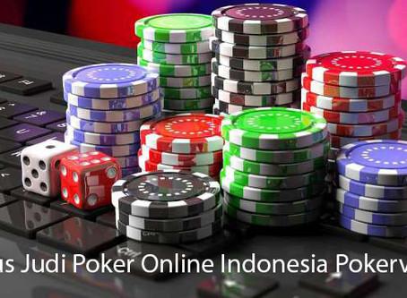 Situs Judi Poker Online Indonesia Pokervvip