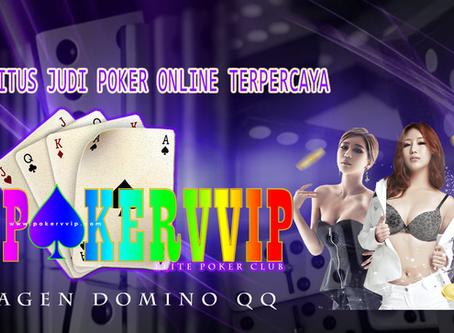 Trik Ampuh Menang Bermain di situs judi agen Poker online Terpercaya