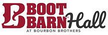Boot Barn Hall at Bourbon Brothers.jpg