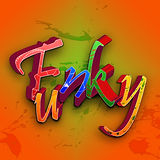 "Photo showing the word ""Funky"""