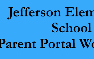 Parent Portal Workshops at Jefferson Elementary | January 24 & 31