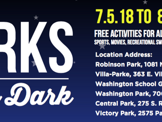 6th Annual Parks After Dark | July 5 - August 18, 2018