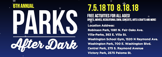 6th Annual Parks After Dark | July 5 - August 18, 2018 | Home