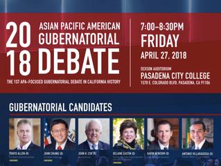 California's first ever APA-Facing Gubernatorial Debate   April 27th