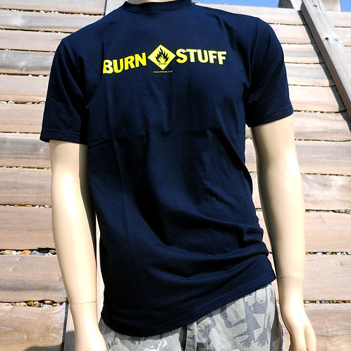 Burn Stuff T Shirt