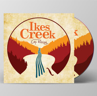 """Album Cover for """"Up Rising"""" by Ikes Creek"""